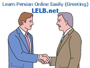 learn Persian Online Easily (Greeting)